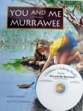 You and Me, Murrawee Book and CD Pack