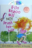 Ella Kazoo will NOT Brush her Hair Book and CD Pack