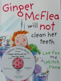 Ginger McFlea will NOT clean her teeth Book and CD Pack