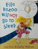 Ella Kazoo will NOT go to Sleep Book and CD Pack