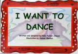 I Want to Dance